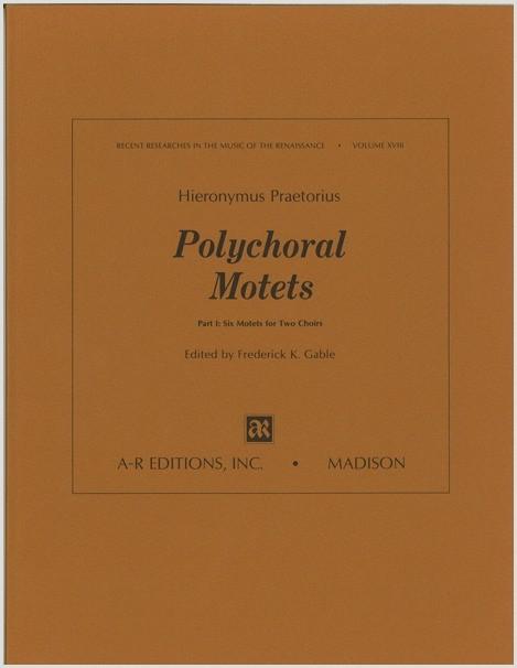 Praetorius, H.: Polychoral Motets