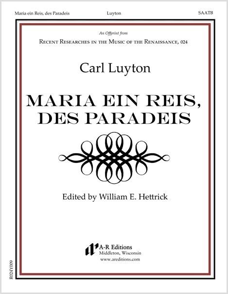 Luyton: Maria ein Reis, des Paradeis