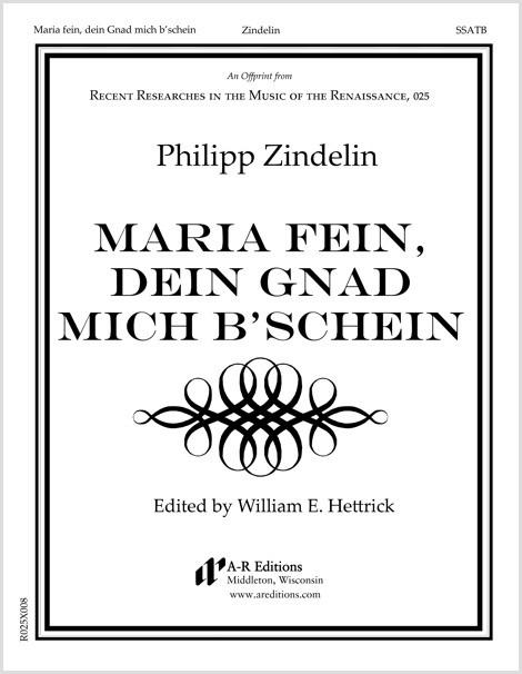 Zindelin: Maria fein, dein Gnad mich b'schein