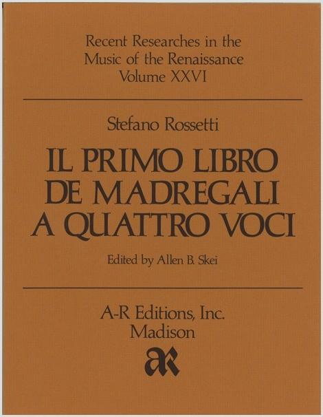 Rossetti: Il primo libro de madrigali a quattro voci