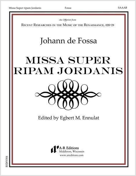 Fossa: Missa Super ripam Jordanis