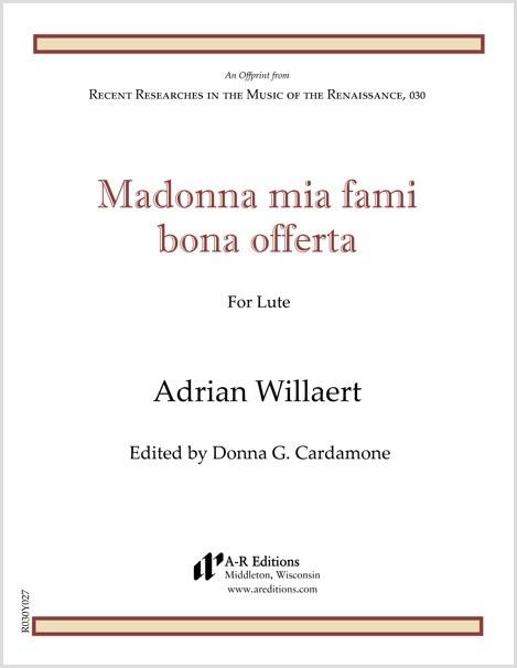 Willaert: Madonna mia fami bona offerta