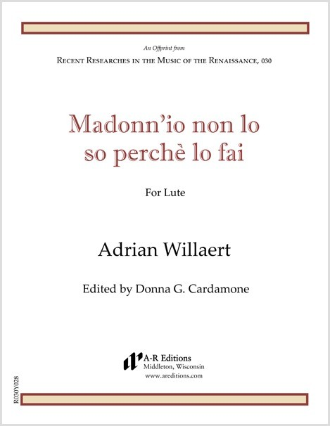 Willaert: Madonn'io non lo so perchè lo fai