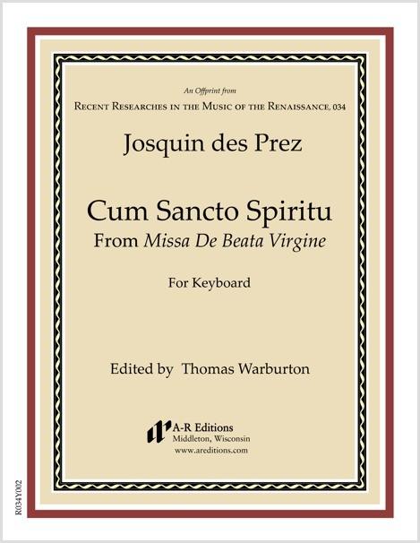 Josquin des Prez: Cum Sancto Spiritu
