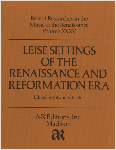 Leise Settings of the Renaissance and Reformation Era