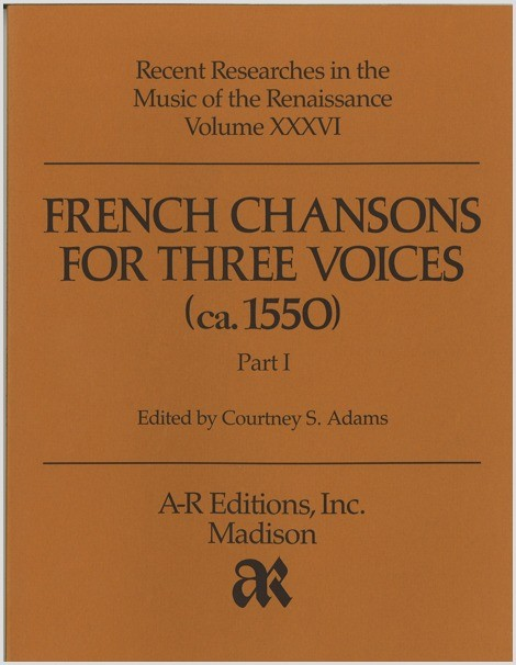 French Chansons for Three Voices (ca. 1550), Part 1