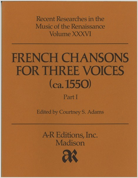 French Chansons for Three Voices (ca. 1550)