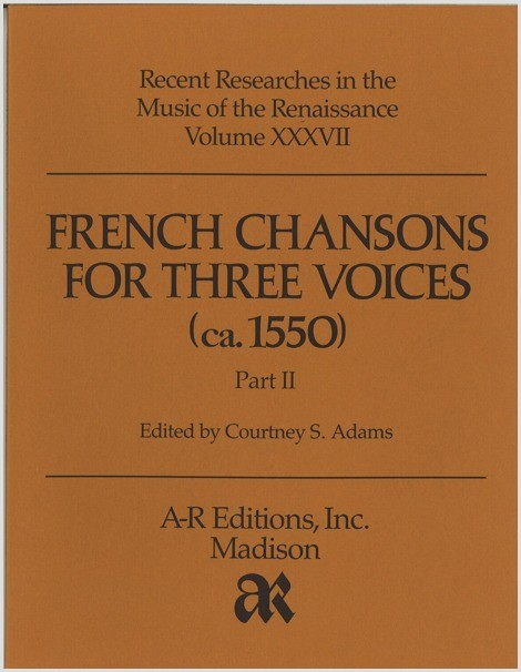 French Chansons for Three Voices (ca. 1550), Part 2