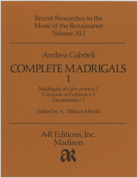 Gabrieli, A.: Complete Madrigals 1