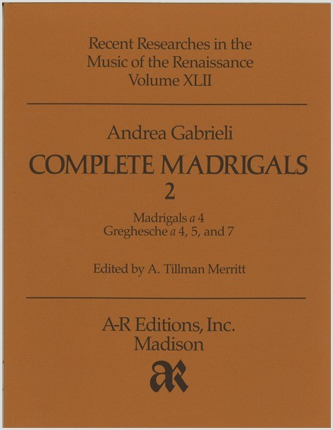 Gabrieli, A.: Complete Madrigals 2