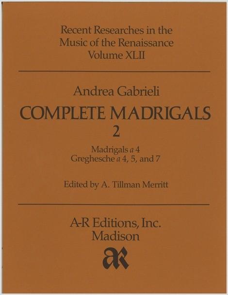 Gabrieli, A.: Complete Madrigals 2