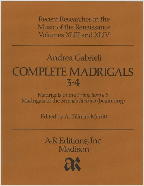 Gabrieli, A.: Complete Madrigals 3–4