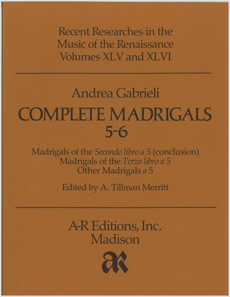 Gabrieli, A.: Complete Madrigals 5–6