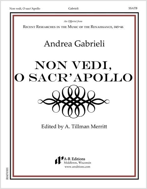 Gabrieli: Non vedi, O sacr'Apollo