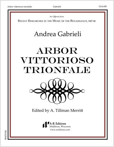 Gabrieli: Arbor vittorioso trionfale