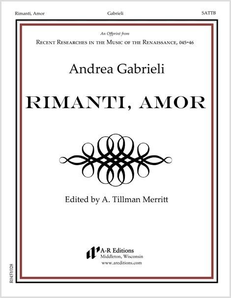 Gabrieli: Rimanti, Amor