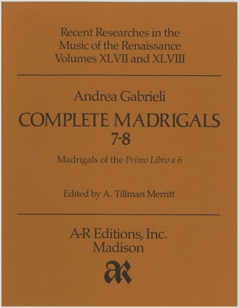 Gabrieli, A.: Complete Madrigals 7–8