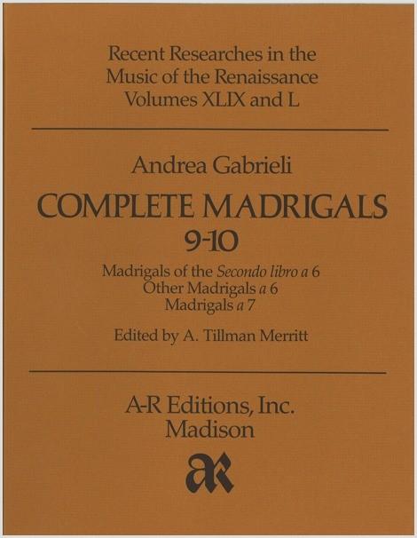 Gabrieli, A.: Complete Madrigals 9–10