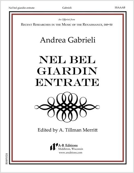 Gabrieli: Nel bel giardin entrate