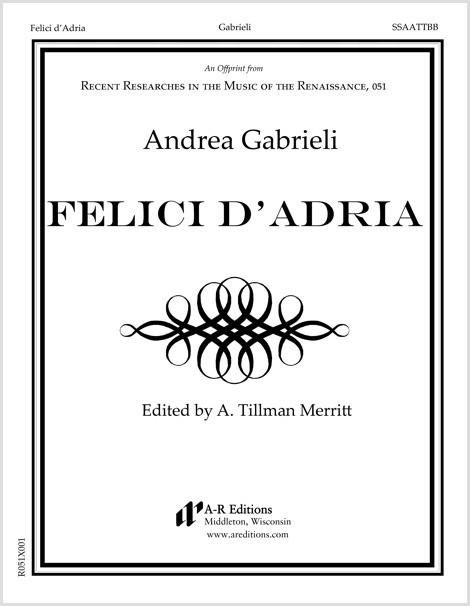 Gabrieli: Felici d'Adria