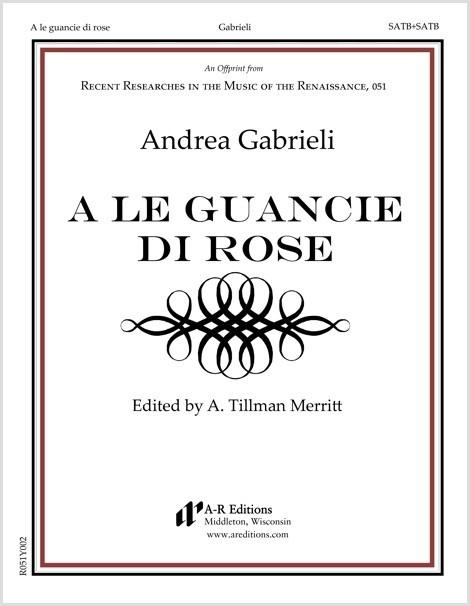 Gabrieli: A le guancie di rose