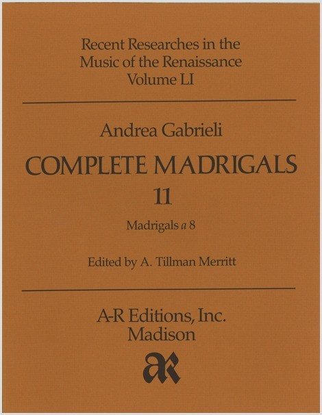 Gabrieli, A.: Complete Madrigals 11