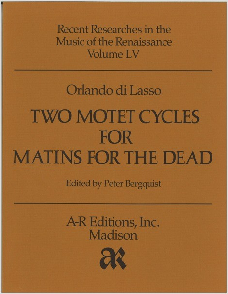 Lasso, O. di: Two Motet Cycles for Matins for the Dead