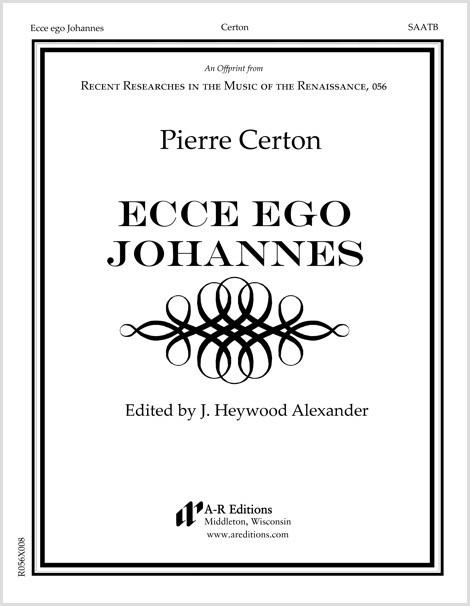 Certon: Ecce ego Johannes