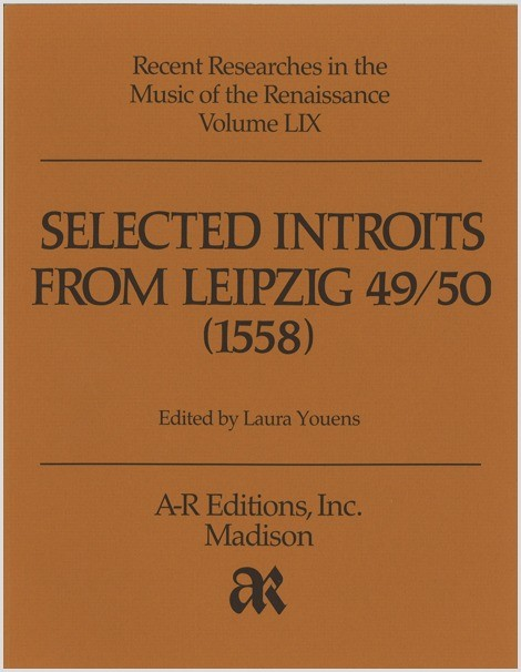 Selected Introits from Leipzig 49/50