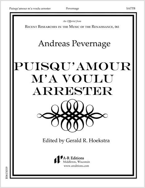 Pevernage: Puisqu' amour m'a voulu arrester