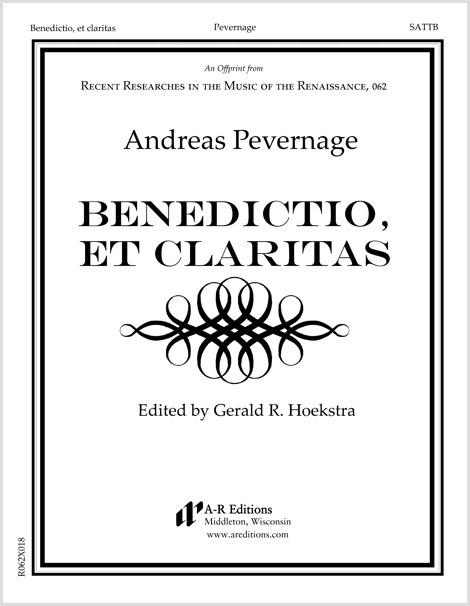 Pevernage: Benedictio, et claritas