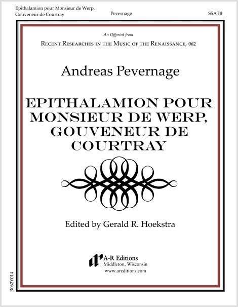 Pevernage: Epithalamion pour Monsieur de Werp, Gouveneur de Courtray