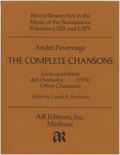 Pevernage: Livre quatrième des chansons, and Other Chansons