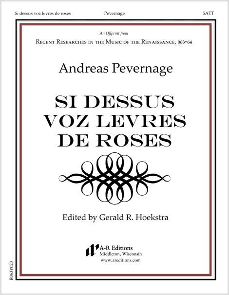 Pevernage: Si dessus voz levres de roses