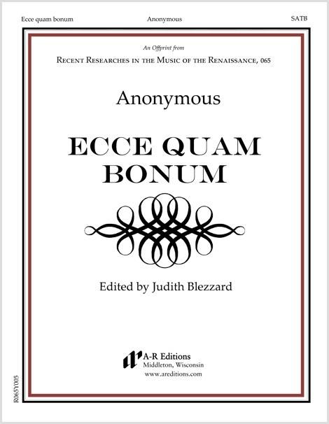 Anonymous: Ecce quam bonum