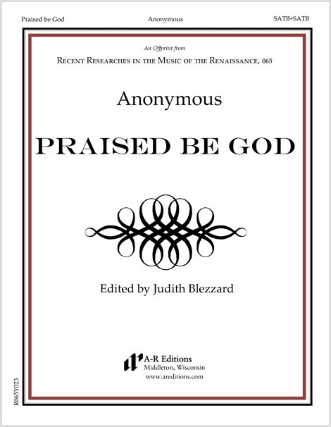 Anonymous: Praised be God