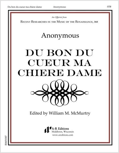 Anonymous: Du bon du cueur ma chiere dame