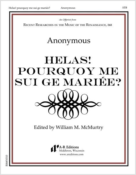 Anonymous: Helas! pourquoy me sui ge mariée?