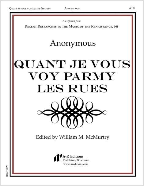 Anonymous: Quant je vous voy parmy les rues