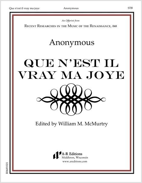 Anonymous: Que n'est il vray ma joye