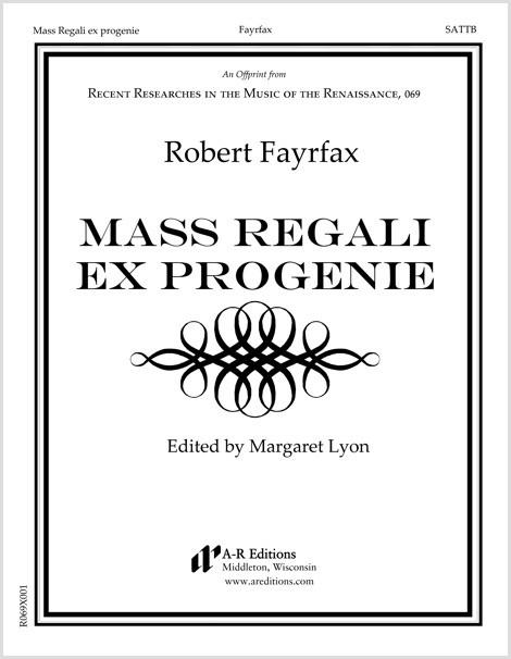Fayrfax: Mass Regali ex progenie