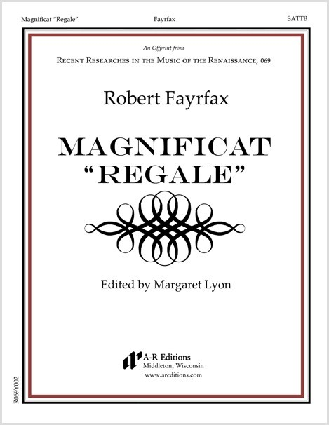 "Fayrfax: Magnificat ""Regale"""