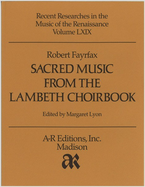 Fayrfax: Sacred Music from the Lambeth Choirbook