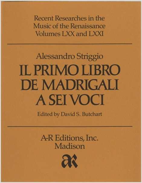 Striggio: Primo libro de madrigali a sei voci