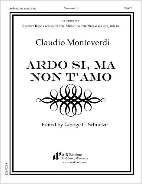 Monteverdi: Ardo si, ma non t'amo