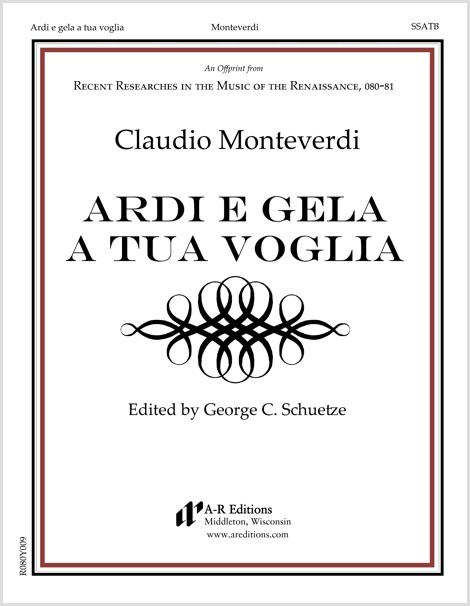 Monteverdi: Ardi e gela a tua voglia