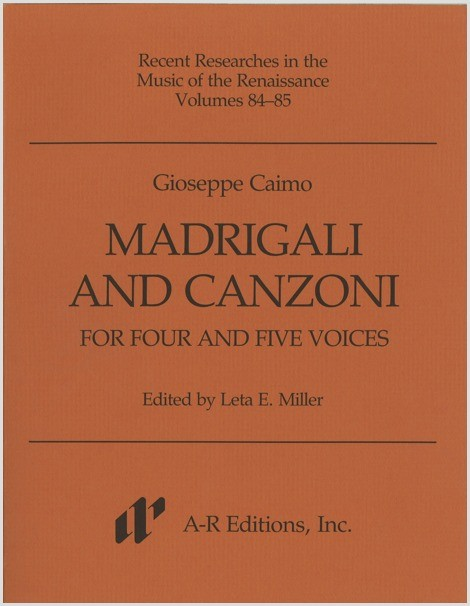 Caimo: Madrigali and Canzoni for Four and Five Voices