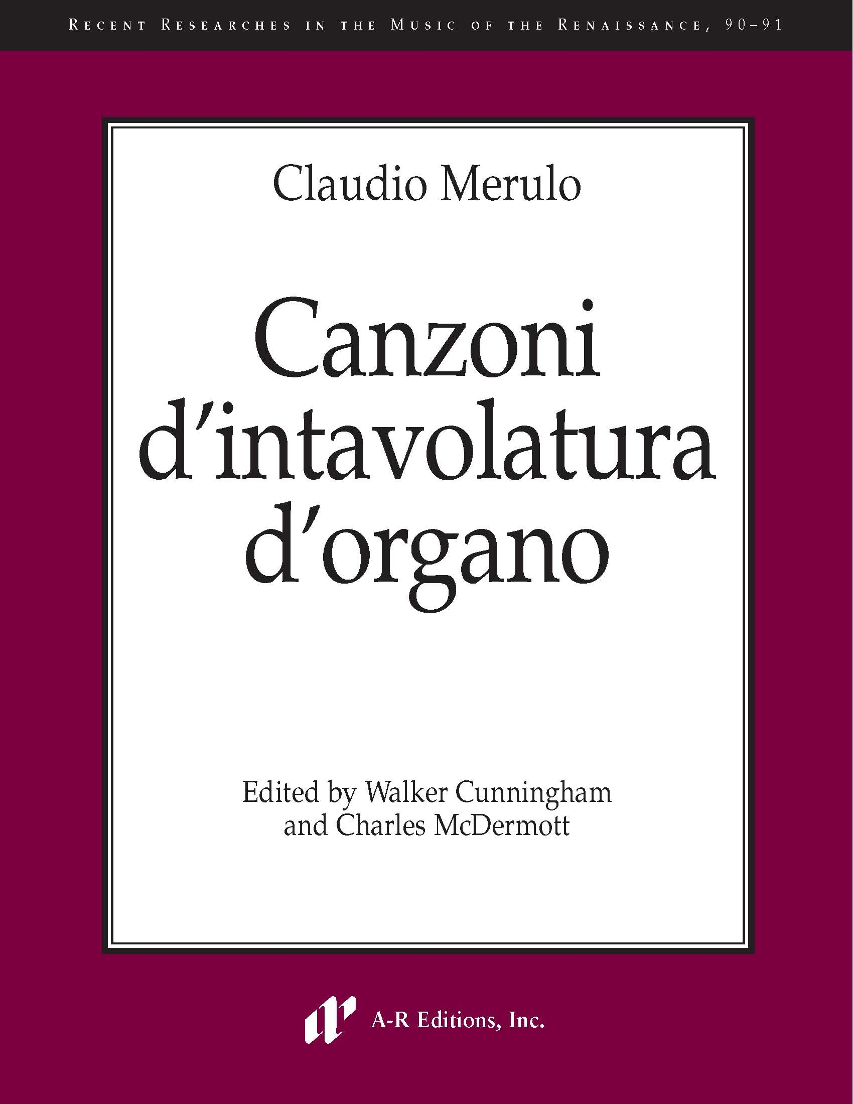 Merulo: Canzoni d'intavolatura d'organo
