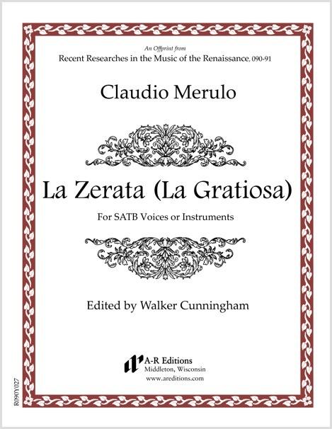 Merulo: La Zerata (La Gratiosa)