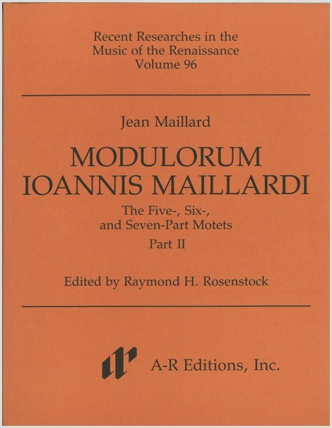 Maillard: Modulorum . . . Five-, Six-, and Seven-Part Motets, Part 2